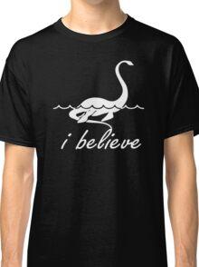 I Believe Loch Ness Monster Classic T-Shirt