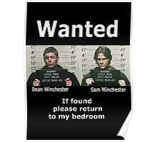 Winchesters Wanted... With white lettering  Poster