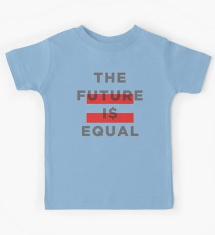 Official THE FUTURE I$ EQUAL Apparel by Hope Solo Kids Tee