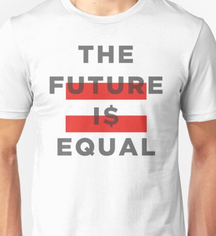Official THE FUTURE I$ EQUAL Apparel by Hope Solo Unisex T-Shirt