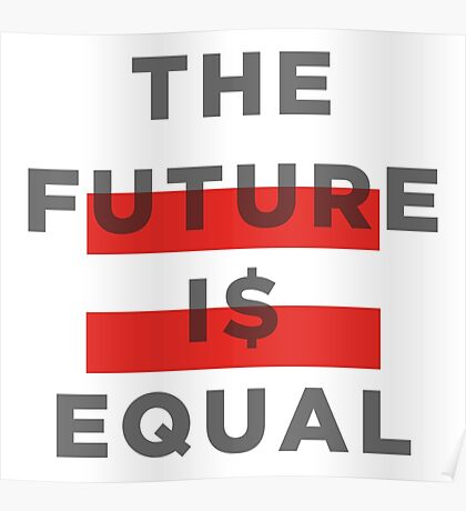 Official THE FUTURE I$ EQUAL Apparel by Hope Solo Poster