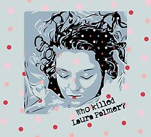 Who Killed Laura Palmer? by Rickykun