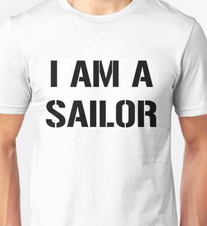 I am a Sailor, United States Navy, White Box Unisex T-Shirt