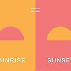 Everyday Opposites - Sunrise & Sunset by Emilia  Buggins