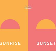 Everyday Opposites - Sunrise & Sunset by Emilia  Buggins