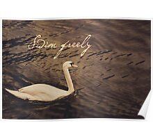Swim Freely Poster