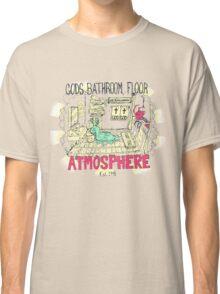 Gods bathroom Classic T-Shirt