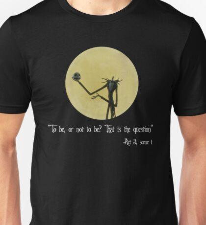 Hamlet Skellington Unisex T-Shirt