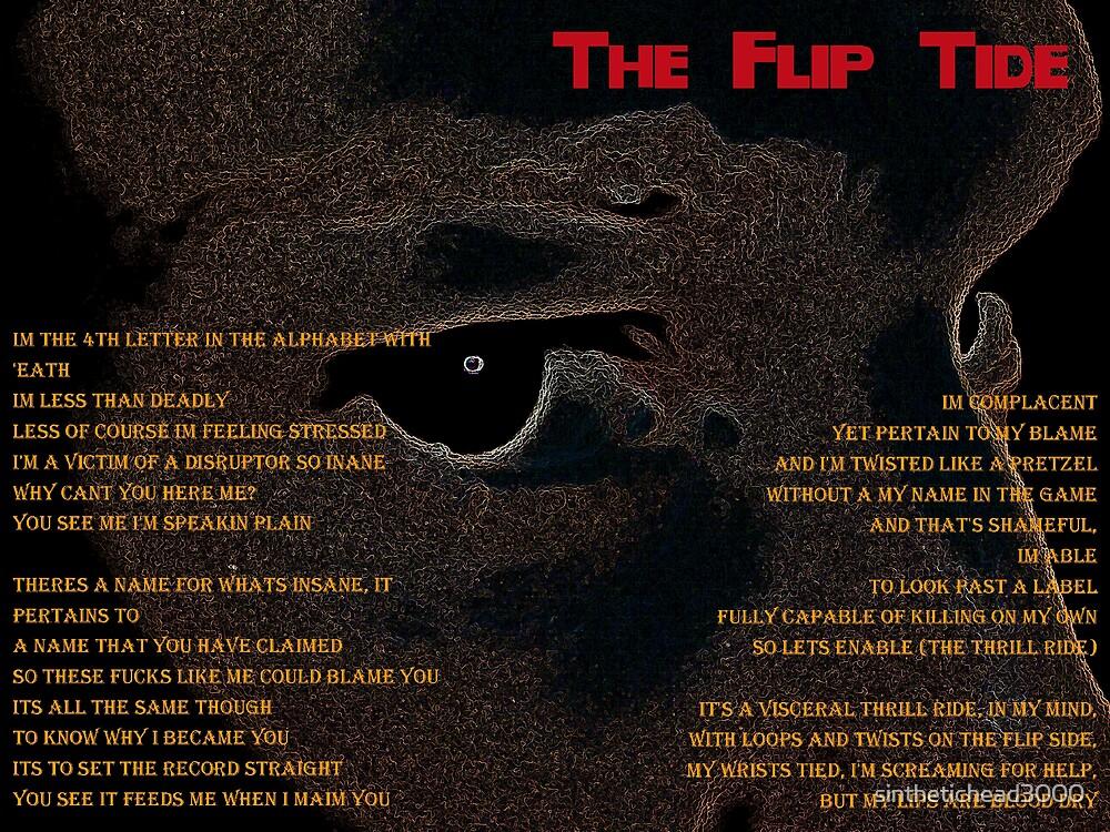 Flip Tide by sinthetichead3000