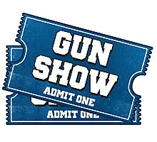 Gun Show Tickets Photographic Print