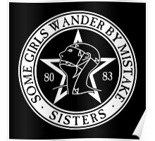 The Sisters of Mercy - The World's End - Some Girls Wander by Mistake Poster