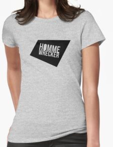 HommeWrecker Tee (Soft Butch Version) Womens Fitted T-Shirt