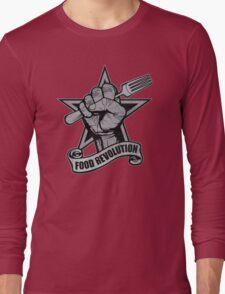 Food Revolution! Long Sleeve T-Shirt