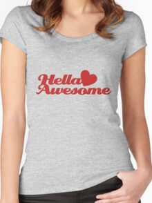 Hella AWESOME  Women's Fitted Scoop T-Shirt