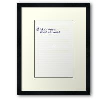 Being Outrageous is Awesome Framed Print