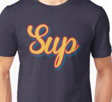 Sup Unisex T-Shirt