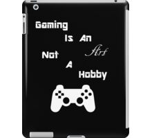 Gaming Is An Art iPad Case/Skin