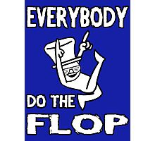 Do the FLOP! Photographic Print
