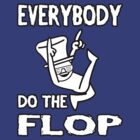 Do the FLOP! by daveb72