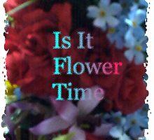 Flower Time by BlueAngel