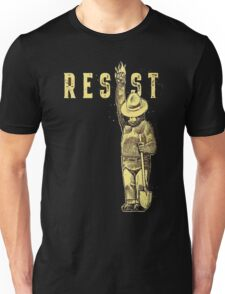 "Smokey Says ""Resist"" Then it must be True! Unisex T-Shirt"