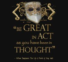 "Shakespeare King John ""Be Great"" Quote Kids Clothes"