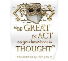 "Shakespeare King John ""Be Great"" Quote Poster"