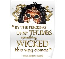 """Shakespeare Macbeth """"Something Wicked"""" Quote Poster"""