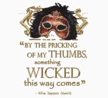 "Shakespeare Macbeth ""Something Wicked"" Quote Kids Clothes"