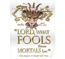 Shakespeare Midsummer Night's Dream Fools Quote Poster