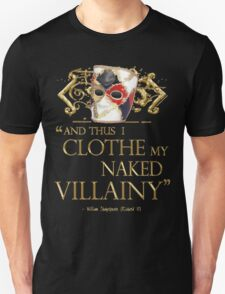 Shakespeare's Richard III Naked Villainy Quote Unisex T-Shirt