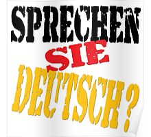Sprechen Sie Deutsch? Do You Speak German? Poster