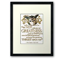 Shakespeare Twelfth Night Greatness Quote Framed Print