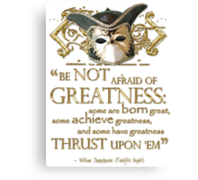 Shakespeare Twelfth Night Greatness Quote Canvas Print