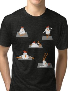 Chicken Yoga - Are Chickens and Yoga your favorite things Tri-blend T-Shirt