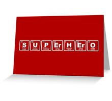 Superhero - Periodic Table Greeting Card