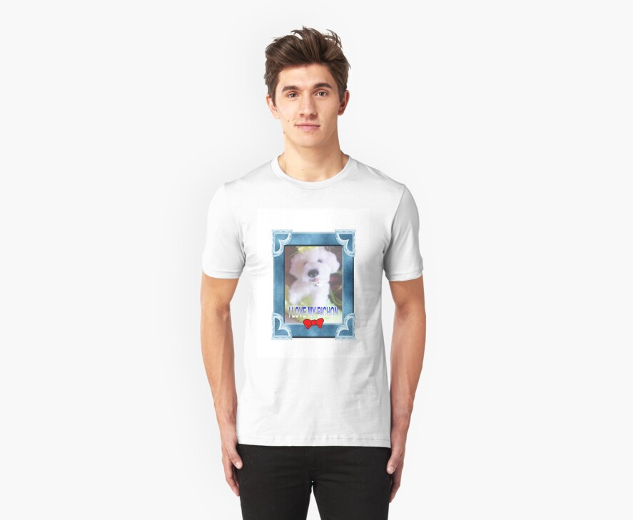 I LOVE MY BICHON BY FRANCELLE by francelle  huffman
