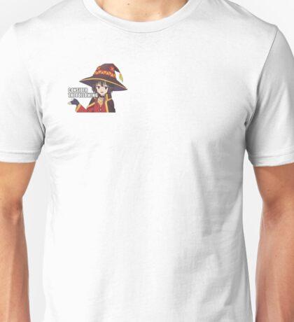 Consider the Following - Megumin Unisex T-Shirt