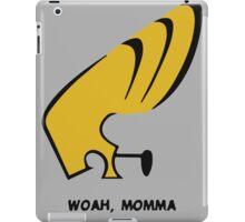 Woah Momma iPad Case/Skin
