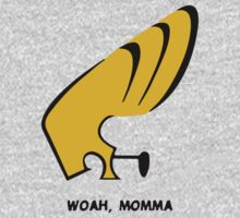 Woah Momma T-Shirt