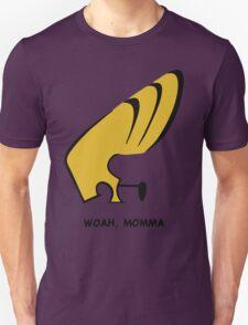 Woah Momma Unisex T-Shirt