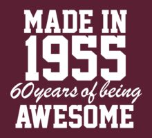 Awesome 'Made in 1955, 60 Years of Being Awesome' T-Shirt And Accessories T-Shirt