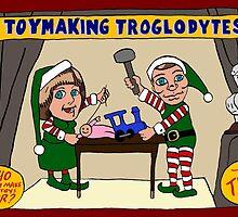 Toymaking Troglodytes by El Rey
