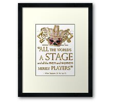 Shakespeare As You Like It Stage Quote Framed Print