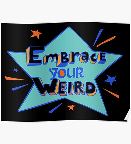 Official Felicia Day - Embrace Your Weird Apparel Poster