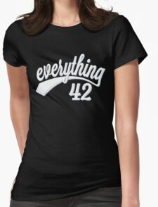 Everything 42 Womens Fitted T-Shirt