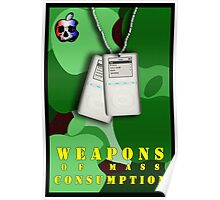 Weapons of Mass Consumption Poster