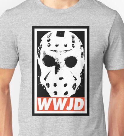 What Would Jason Do Unisex T-Shirt