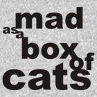 mad as a box by kjen20