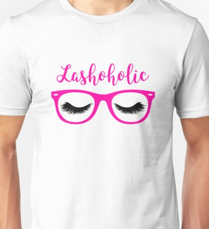 Pretty Pink LashoHolic Cute Eyelash Perfectionist Unisex T-Shirt